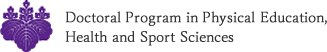 Doctoral Program in Physical Education, Health and Sport Sciences